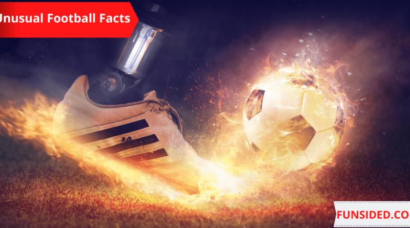 Unusual Football Facts